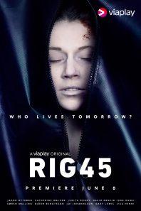 Rig 45 – Sæson 1