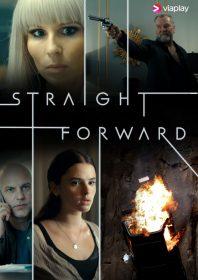 Straight Forward: Sæson 1